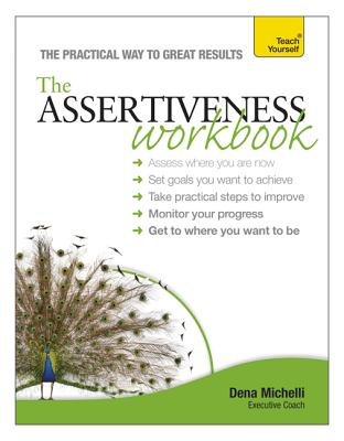Assertiveness By Michelli, Dena